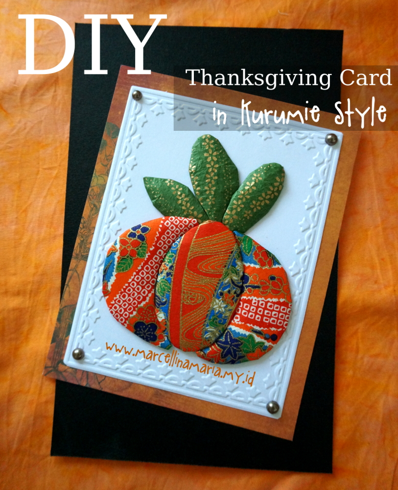 DIY thanksgiving card in kurumie style
